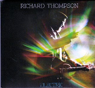 Richard Thompson's Electric - best of the best!
