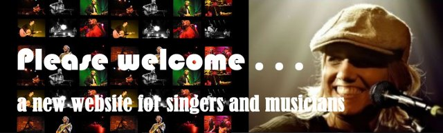 Please welcome . . . a new website for singers and musicians
